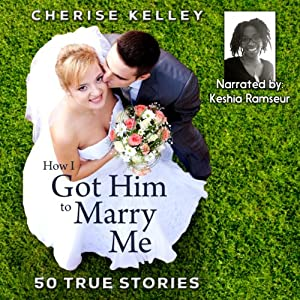 How I Got Him To Marry Me Audiobook