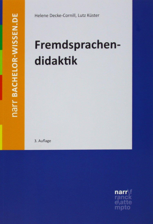 Fremdsprachendidaktik: Eine Einführung (bachelor-wissen)
