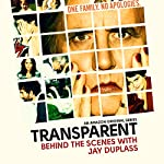 6: Jay Duplass |  Transparent: Behind the Scenes