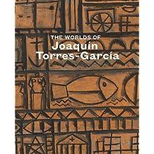 The Worlds of Joaquín Torres-García