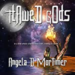 Flawed Gods | Angela B Mortimer