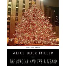Amazon alice duer miller kindle ebooks kindle store the burglar and the blizzard fandeluxe Ebook collections