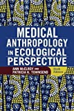 img - for Medical Anthropology in Ecological Perspective by Ann McElroy (2014-12-09) book / textbook / text book