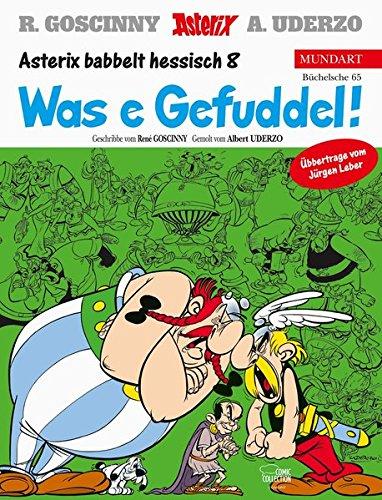 Asterix Mundart Hessisch VIII: Was e Gefuddel!