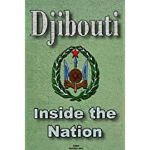 History and Culture of Djibouti, Republic of Djibouti, Djibouti: The entire history of Djibouti, Cultural heritage of Djibouti, Government of Djibouti, Industry in Djibouti, Peoples of Djibouti