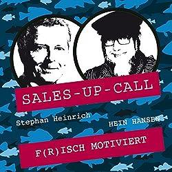 Frisch motiviert (Sales-up-Call)