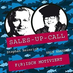 Frisch motiviert (Sales-up-Call) Hörbuch