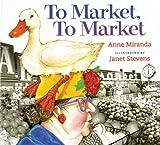 To Market, to Market, Anne Miranda, 0547518978