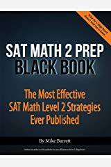 SAT Math 2 Prep Black Book: The Most Effective SAT Math Level 2 Strategies Ever Published Paperback