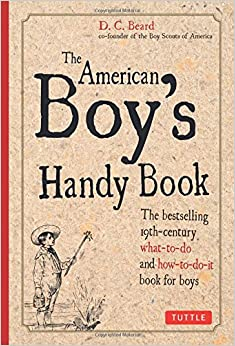 ``VERIFIED`` American Boy's Handy Book. chamber dedicada Kendall subject Visit