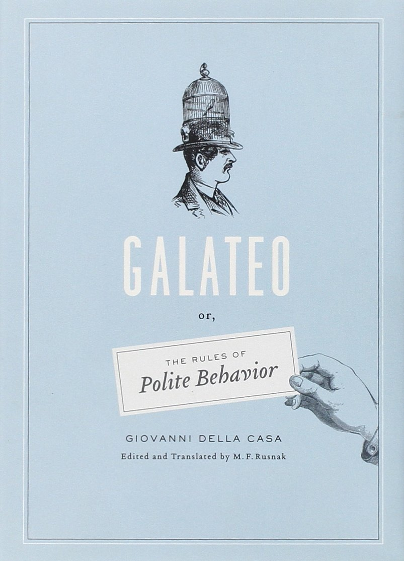 Galateo: Or, The Rules of Polite Behavior ebook