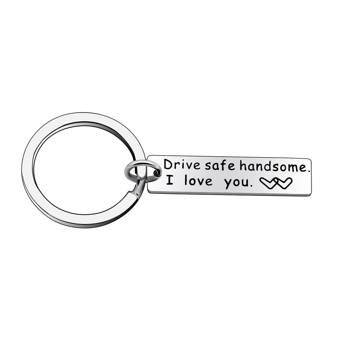 Drive Safe Handsome I Love You Car Keychain Key Chain for Family Couple Husband Wife Boyfriend Girlfriend Her Him Niceter