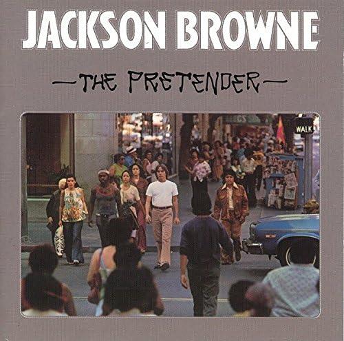 Jackson Browne『The Pretender』