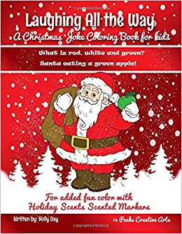 Christmas Puns For Kids.Laughing All The Way A Christmas Joke Coloring Book For Kids