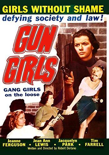 Gun Girls (1957) (Restored Edition) (1957 Dvd)