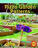 Pizza Garden Patterns, Rann Roberts, 1429668431