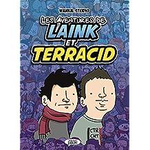 Les aventures de Laink et Terracid