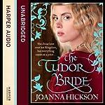 The Tudor Bride | Joanna Hickson