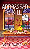 Addressed to Kill (A Postmistress Mystery Book 3)