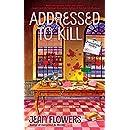 Addressed to Kill (A Postmistress Mystery)