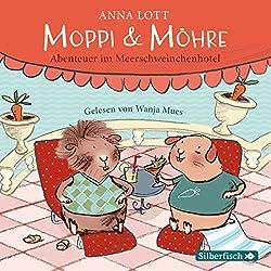 Moppi und Möhre: Abenteuer im Meerschweinchenhotel