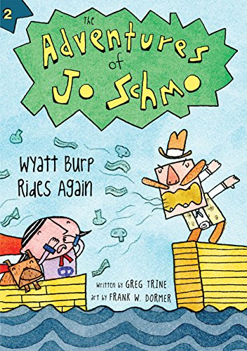 Image of Wyatt Burp Rides Again (The Adventures of Jo Schmo)