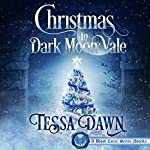 Christmas in Dark Moon Vale: A Blood Curse Series Novella | Tessa Dawn