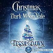 Christmas in Dark Moon Vale: A Blood Curse Series Novella | Tessa Dawn