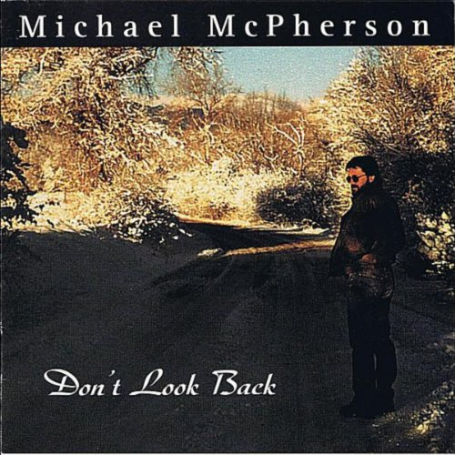 don 39 t look back by michael mcpherson on amazon music. Black Bedroom Furniture Sets. Home Design Ideas