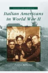 Italian Americans in World War II (IL) (Voices of America) Paperback