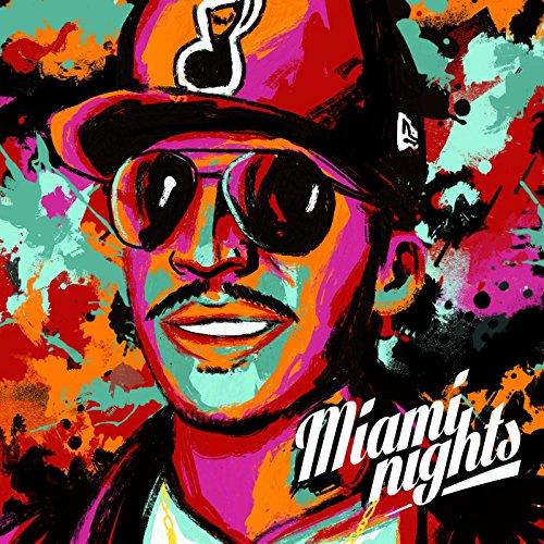 Miami Nights [Explicit]