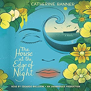 The House at the Edge of Night Audiobook
