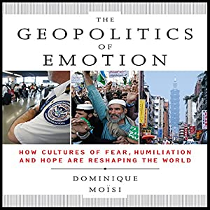 The Geopolitics of Emotion Audiobook