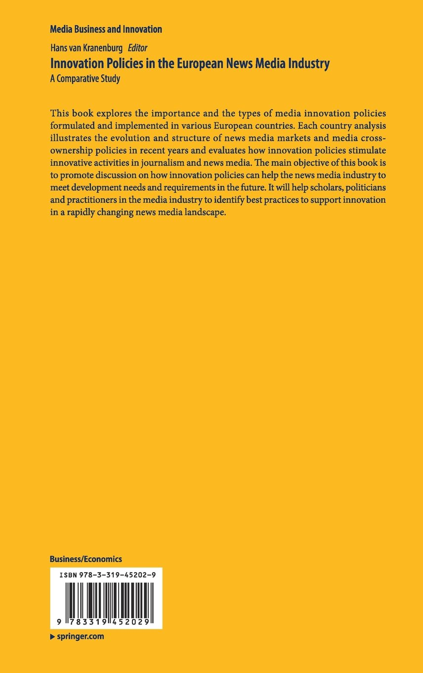Innovation Policies in the European News Media Industry: A Comparative Study (Media Business and Innovation)