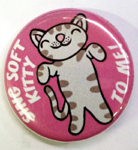 The Big Bang Theory Sing Soft Kitty Small Badge Button-1 count