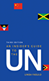 An Insider's Guide to the UN: Third Edition