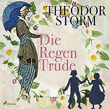 Die Regentrude Hörbuch von Theodor Storm Gesprochen von: Ursula Langrock