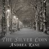 The Silver Coin | Andrea Kane