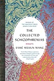 img - for The Collected Schizophrenias: Essays book / textbook / text book