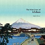 The Nine Lives of Ichiban