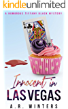 Innocent in Las Vegas: A Humorous Tiffany Black Mystery (Tiffany Black Mysteries Book 1)