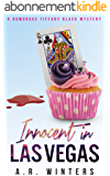 Innocent in Las Vegas: A Humorous Tiffany Black Mystery (Tiffany Black Mysteries Book 1) (English Edition)