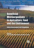 Beneficial Microorganisms in Agriculture, Food and the Environment, , 1845938100