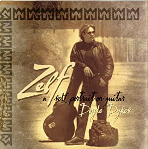 Doyle Dykes - Zelf, a Self Portriat on Guitar - Amazon.com Music