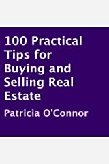 100 Practical Tips for Buying and Selling Real Estate Audible Audiobook