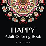 Happy: Adult Coloring Book (Whimsical Mandalas Coloring Books for Adults Volume 1)