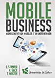 Mobile Business: Management von mobiler IT in Unternehmen