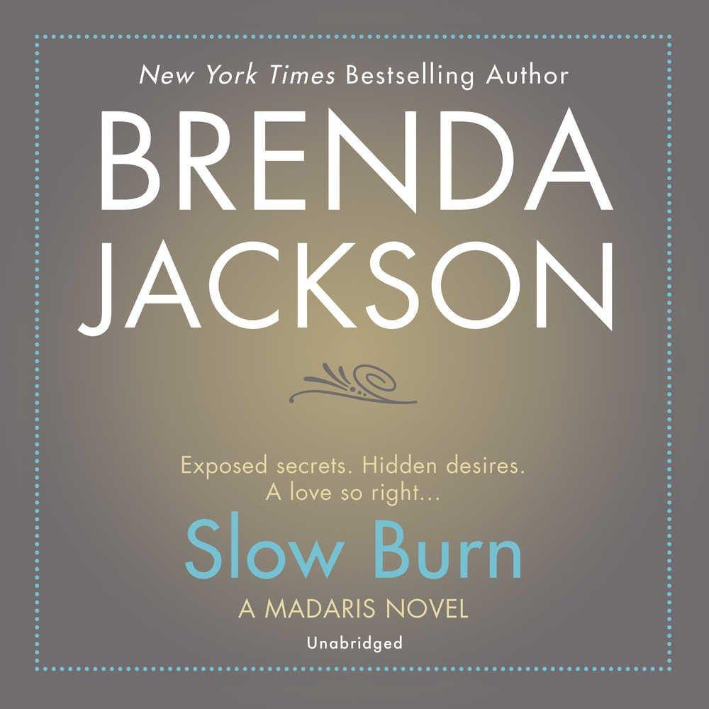 Slow Burn (Madaris Family Novels, Book 14)