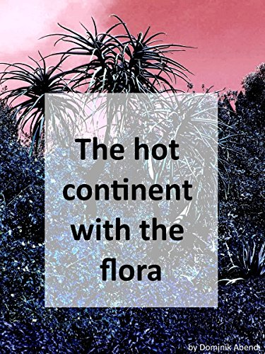 The hot continent with the flora cover