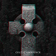 Celtic Ambience: Relaxing Instrumental Music & Sounds of Na